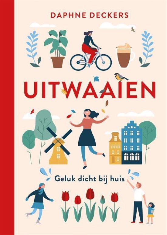 Boek cover Uitwaaien van Daphne Deckers (Hardcover)