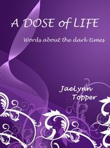 A Dose of Life