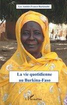 La vie quotidienne au Burkina-Faso