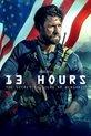 Hogan, C: 13 Hours: The Secret Soldiers of Benghazi