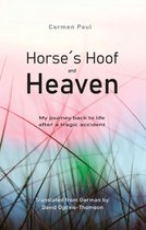 Horse´s Hoof and Heaven