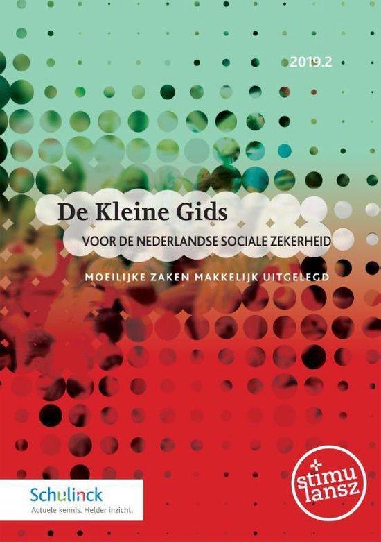 De Kleine Gids voor de Nederlandse sociale zekerheid 2019.2 - none  