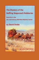 The Baffling Stagecoach Robberies