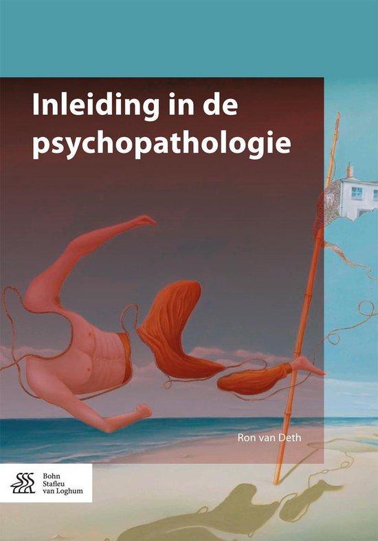 Inleiding in de psychopathologie - Ron van Deth |