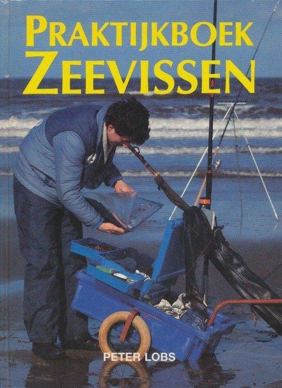 Praktijkboek zeevissen - Peter Lobs |