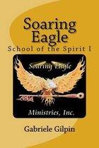 Soaring Eagle School of the Spirit I
