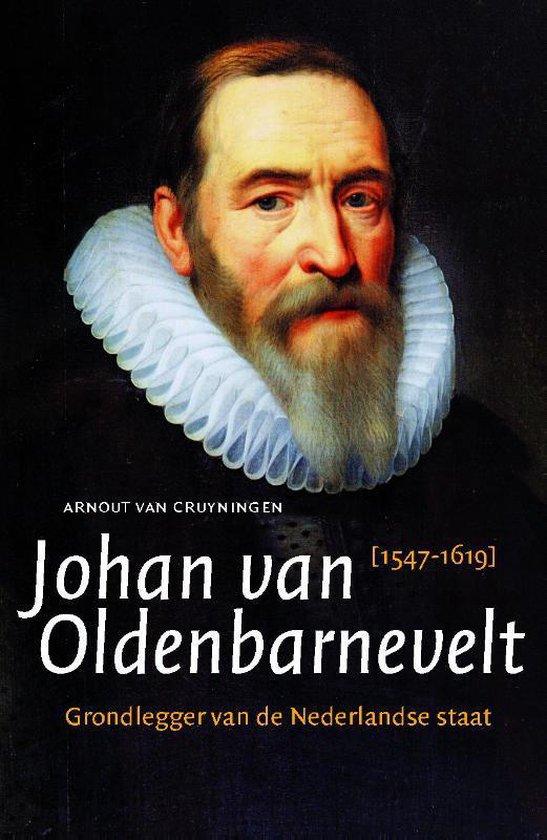 Boek cover Johan van Oldenbarnevelt van Arnout van Cruyningen (Paperback)