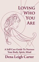 Loving Who You Are