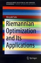 Riemannian Optimization and Its Applications