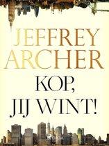 Boek cover Kop, jij wint! van Jeffrey Archer (Onbekend)