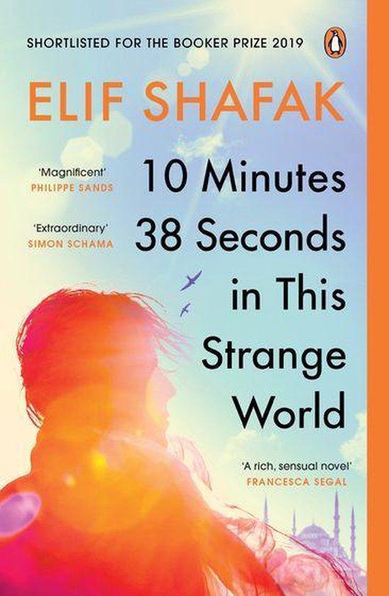 Boek cover 10 Minutes 38 Seconds in this Strange World van Elif Shafak (Onbekend)