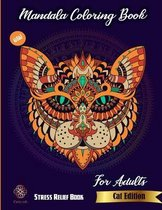 Mandala Coloring Book For Adults: New stress relief book Cat edition: Catty Edt