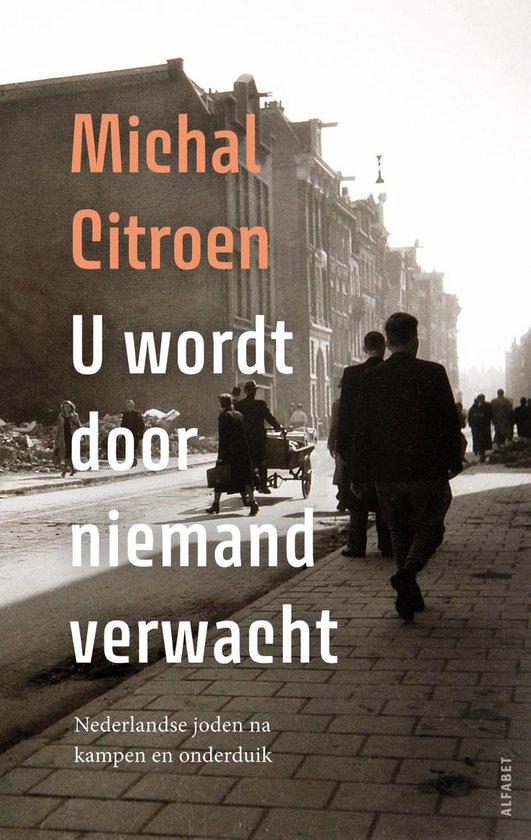 Boek cover U wordt door niemand verwacht van Michal Citroen (Onbekend)