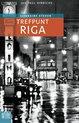 Het oog in 't zeil stedenreeks  -   Trefpunt Riga