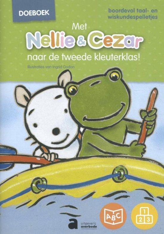 Met Nellie & Cezar naar de tweede kleuterklas - none pdf epub