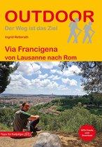 Via Francigena von Lausanne nach Rom
