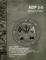 Army Doctrine Publication ADP 3-0 Operations July 2019