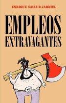 Empleos extravagantes