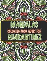 Mandalas Coloring Book Adult For Quarantine2