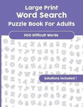 Large Print Word Search Puzzle Book For Adults