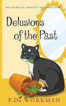 Delusions of the Past