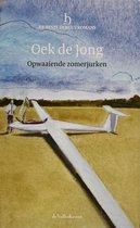 Oek de Jong, Opwaaiende zomerjurken - reeks: De Beste Debuutromans (speciale editie De Volkskrant, 2011) - hardcover met leeslint