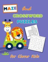 Crossword Puzzles and Maze for Clever Kids
