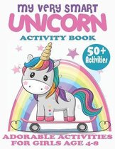 Unicorn Activity Book for Girls Ages 4-8 - My Very Smart Unicorn