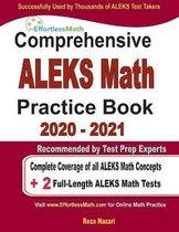 Comprehensive ALEKS Math Practice Book 2020 - 2021