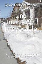 Una Invitacion Irrevocable