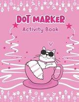 Dot Marker Activity Book: Adorable Cat
