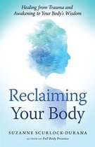 Reclaiming Your Body