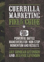 Guerrilla Marketing Field Battle Guide