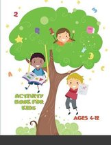 Activity Book for Kids Ages 4-12