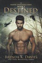 Destined (Vampire Awakenings 2)