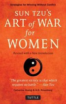 Sun Tzu's Art of War for Women: Strategies for Winning without Conflict