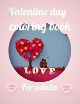 Valentine day coloring book for adults: A Coloring Book of 35 Unique Stress Relief valentine day Coloring Book Designs Paperback