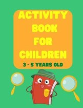 Activity Book for Children 3-5 Years Old: Dot to Dot, Color, Draw and Word Games for Kids - Kids activity book - Preschool and Kindergarten - Colourin