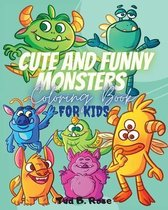 CUTE AND FUNNY MONSTERS Coloring Book FOR KIDS