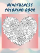 Mindfulness Coloring Book: A Coloring Therapy Gift Book for Relaxing, Stress Relieving, Natural and Mindful Patterns
