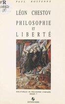 Léon Chestov : philosophie et liberté
