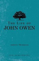 The Life of John Owen
