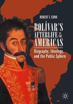 Bolivar's Afterlife in the Americas