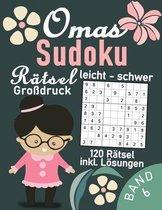 Omas Sudoku Rätsel Buch leicht bis schwer im Großdruck - 120 Sudoku Rätsel für Senioren: Gedächtnistraining für Großeltern & Senioren - Sudoku Rätselb