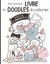 Mon premier livre de doodles à colorier pour les enfants à partir de 6 ans: Grand livre de coloriage pour les enfants, avec 22 doodles chats mignons f
