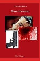 Muerte al homicida