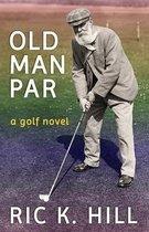 Old Man Par