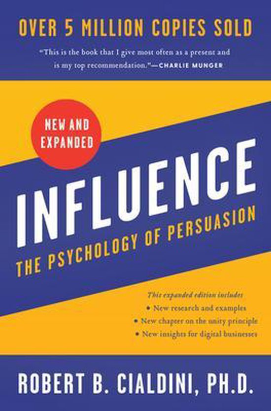Boek cover Influence: The Psychology of Persuasion van Robert B Cialdini, PhD (Hardcover)