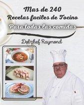 Mas de 240 Recetas faciles de Tocino Para todas las comidas: libro de recetas