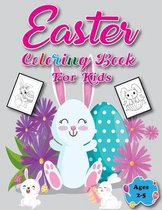 Easter Coloring Book for Kids Ages 2-5: A Fun Activity Happy Easter Things and Other Cute Stuff Coloring Book for Learning!